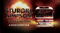 Sturgill Simpson: A Good Look'n Tour with very special guest Tyler Childers