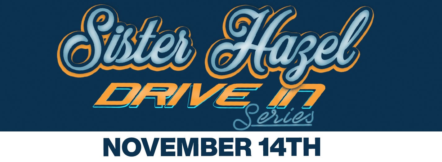 CANCELLED - Sister Hazel Drive In Concert