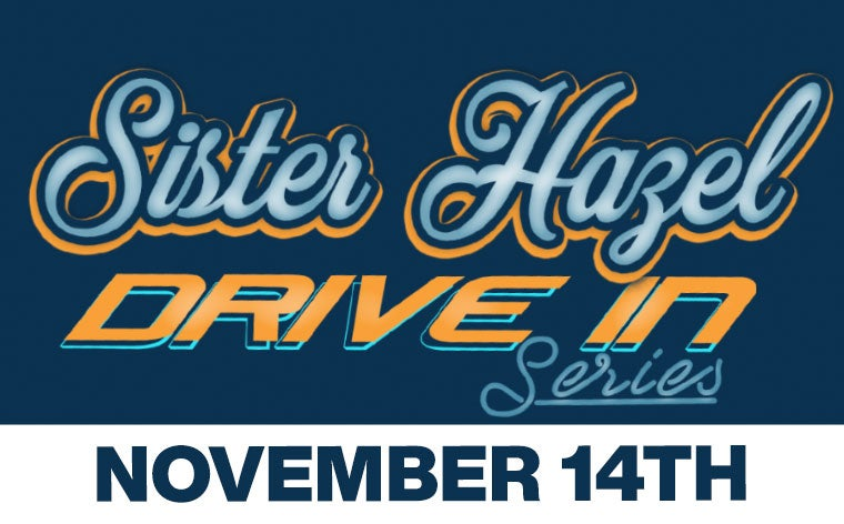 More Info for Sister Hazel Drive In Concert