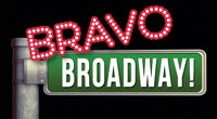Bravo Broadway!