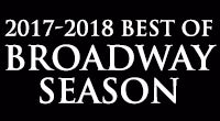 Best of Broadway presented by Planet Fitness 2017-2018 Season