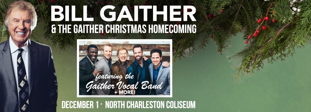 gaither christmas homecoming spectacular north charleston coliseum performing arts center