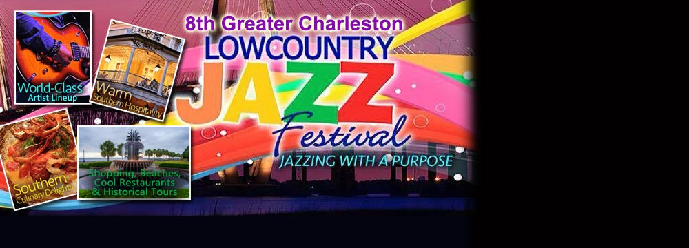 8th Annual Greater Charleston Lowcountry Jazz Festival ...