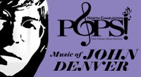 North Charleston POPS! Music of John Denver