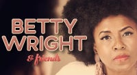 Legends of Soul presents Betty Wright & Friends