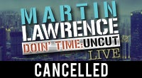 Martin Lawrence - CANCELLED