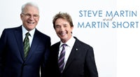 CANCELLED: Steve Martin and Martin Short: Now You See Them, Soon You Won't