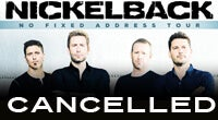 NICKELBACK - CANCELLED