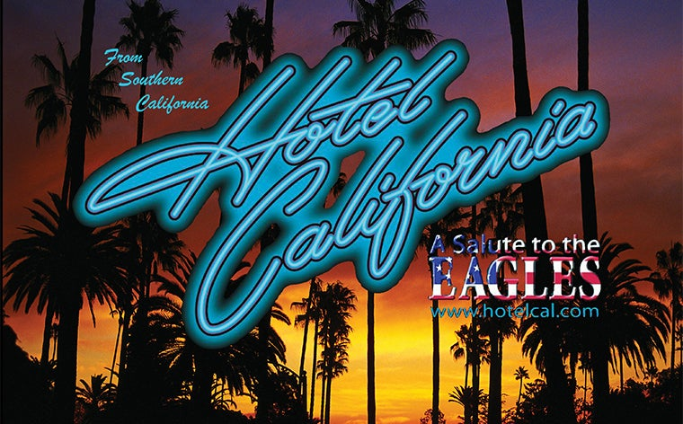 More Info for Hotel California: Salute to the Eagles