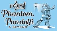 North Charleston POPS! Phantom, Pandolfi & Beyond