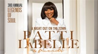 3rd Annual Legends of Soul Presents Patti LaBelle