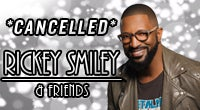 Rickey Smiley & Friends - CANCELLED