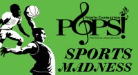 North Charleston POPS! Sports Madness