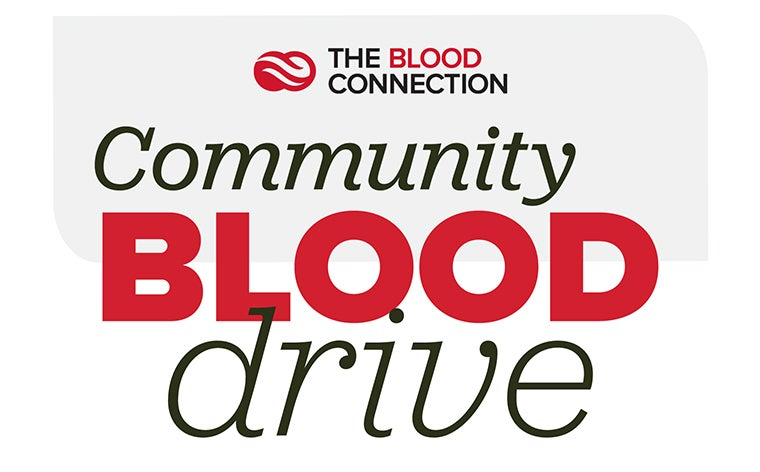 More Info for Community Blood Drive by the Blood Connection