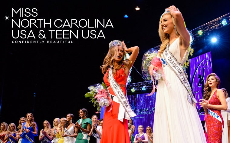 More Info for Miss North Carolina USA and Teen USA
